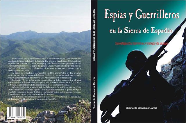 'Espías y Guerrilleros en la Sierra de Espadán. Investigación histórica y trabajo de campo' de Clemente González.