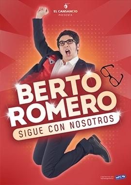 'Berto Romero. Sigue con nosotros'.