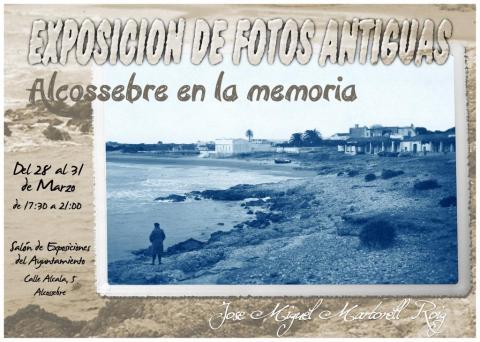 Exposición de fotos antiguas de Alcossebre.